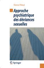 Approche psychiatrique des déviances sexuelles