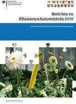 Berichte zu Pflanzenschutzmitteln 2010