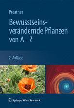 Bewusstseinsverändernde Pflanzen von A–Z