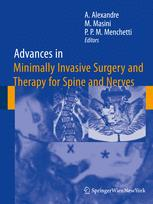 Advances in Minimally Invasive Surgery and Therapy for Spine and Nerves