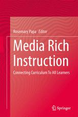 Media Rich Instruction