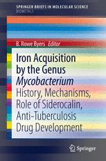 Iron Acquisition by the Genus Mycobacterium