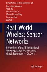 Real-World Wireless Sensor Networks