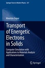 Transport of Energetic Electrons in Solids