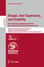 Design, User Experience, and Usability. User Experience Design for Diverse Interaction Platforms and Environments