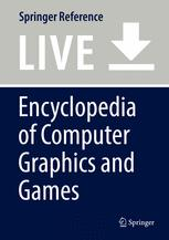 Encyclopedia of Computer Graphics and Games