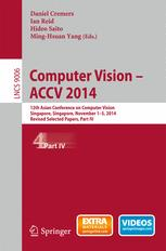 Обкладинка книги Computer Vision -- ACCV 2014: 12th Asian Conference on Computer Vision, Singapore, Singapore, November 1-5, 2014, Revised Selected Papers, Part IV