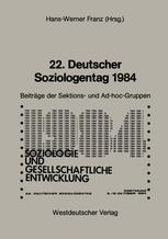 22. Deutscher Soziologentag 1984
