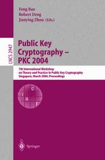 Public Key Cryptography – PKC 2004