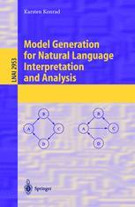Model Generation for Natural Language Interpretation and Analysis