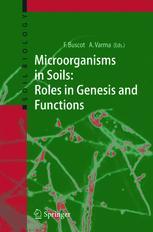 Microorganisms in Soils: Roles in Genesis and Functions