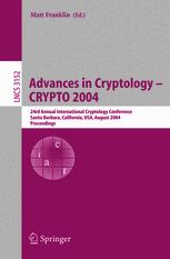 Advances in Cryptology – CRYPTO 2004