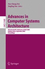 Advances in Computer Systems Architecture
