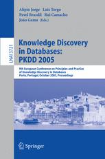 Knowledge Discovery in Databases: PKDD 2005