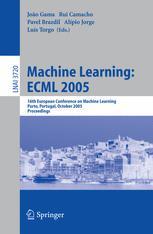 Machine Learning: ECML 2005