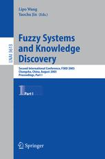 Fuzzy Systems and Knowledge Discovery