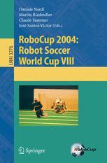 RoboCup 2004: Robot Soccer World Cup VIII