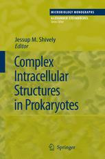 Complex Intracellular Structures in Prokaryotes