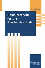 Basic Methods for the Biochemical Lab
