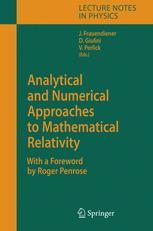 Analytical and Numerical Approaches to Mathematical Relativity