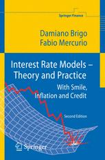 Interest Rate Models — Theory and Practice