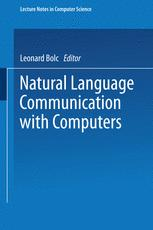 Natural Language Communication with Computers