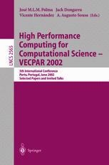 High Performance Computing for Computational Science — VECPAR 2002