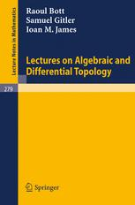 Lectures on Algebraic and Differential Topology