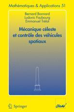 Mécanique céleste et contrôle des véhicules spatiaux