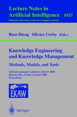 Knowledge Engineering and Knowledge Management Methods, Models, and Tools