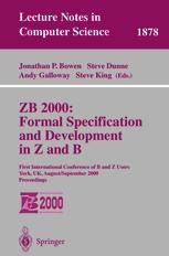 ZB 2000: Formal Specification and Development in Z and B