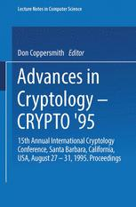 Advances in Cryptology — CRYPT0' 95