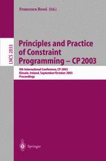 Principles and Practice of Constraint Programming – CP 2003