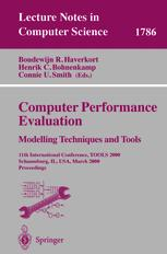 Computer Performance Evaluation.Modelling Techniques and Tools