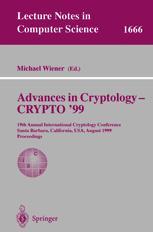 Advances in Cryptology — CRYPTO' 99