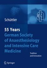 55 Years German Society of Anaesthesiology and Intensive Care Medicine