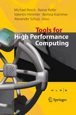 Tools for High Performance Computing