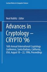 Advances in Cryptology — CRYPTO '96