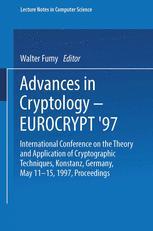 Advances in Cryptology — EUROCRYPT '97