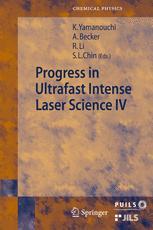 Progress in Ultrafast Intense Laser Science