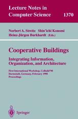 Cooperative Buildings: Integrating Information, Organization, and Architecture