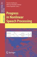 Progress in Nonlinear Speech Processing