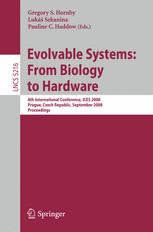 Evolvable Systems: From Biology to Hardware