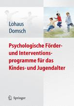 Psychologische Förder- und Interventionsprogramme für das Kindes- und Jugendalter