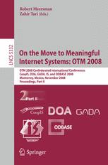 On the Move to Meaningful Internet Systems: OTM 2008