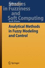 Analytical Methods in Fuzzy Modeling and Control
