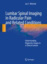 Lumbar Spinal Imaging in Radicular Pain and Related Conditions