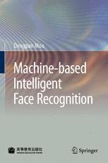 Machine-based Intelligent Face Recognition