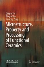 Microstructure, Property and Processing of Functional Ceramics