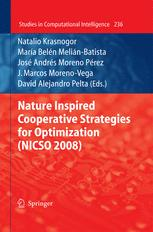 Nature Inspired Cooperative Strategies for Optimization (NICSO 2008)